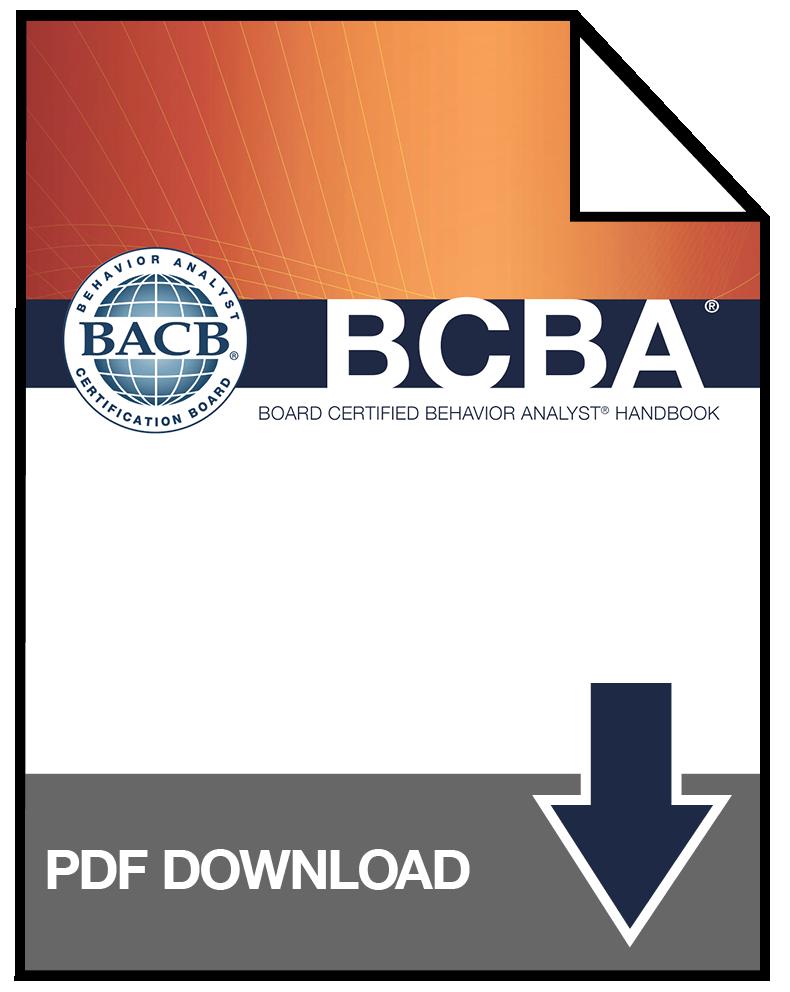 bcba board certified 2022 requirements behavior analyst handbook eligibility